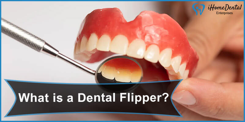 What is a Dental Flipper