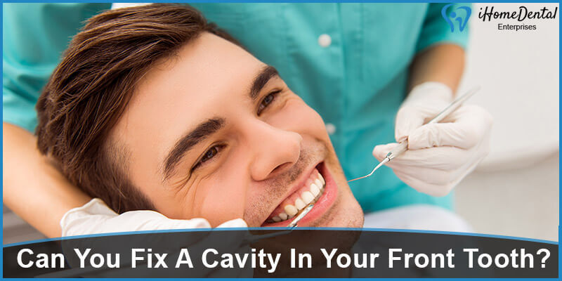 Can You Fix A Cavity In Your Front Tooth
